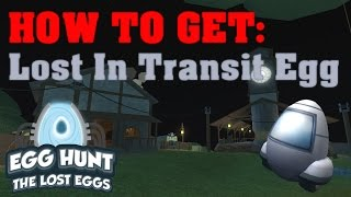 How to get Lost in Transit Egg! - ROBLOX Egg Hunt 2017