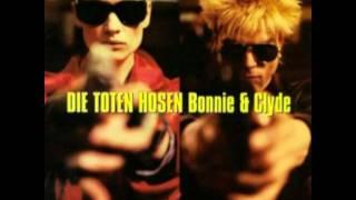 Die Toten Hosen - Bonnie und Clyde