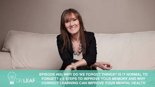 Podcast #69: Why do we forget things + 5 Steps to improve your memory