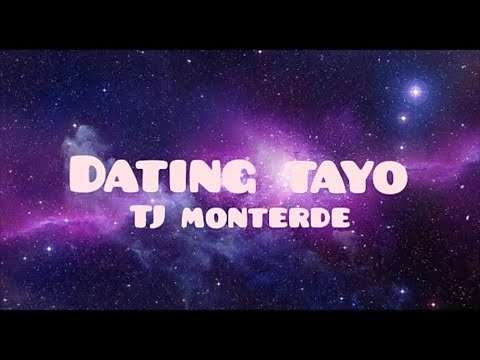 dating tayo by tj lyrics and chords