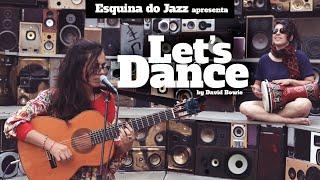 ESQUINA DO JAZZ apresenta: Let's Dance _ Carolina Zingler