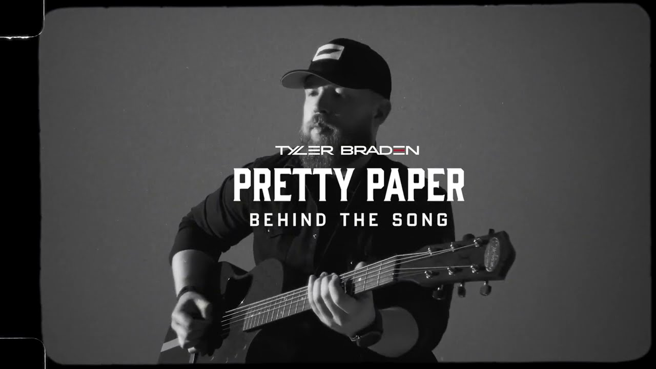 Tyler Braden - Pretty Paper (Behind The Song)