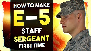 How to make E-5 Staff Sergeant FIRST TIME.