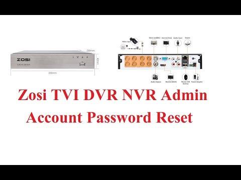 Zosi TVI DVR NVR Forgot Password Reset,SYHSX - Watch Best Video
