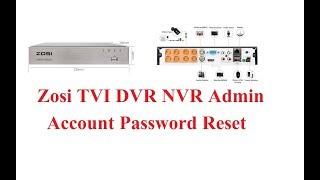 Zosi TVI DVR NVR Forgot Password Reset