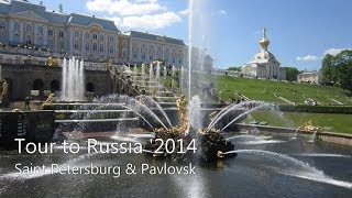 Tour to Russia '2014 - St. Petersburg & Pavlovsk (Санкт-Петербург, Россия)(, 2014-05-31T19:37:00.000Z)
