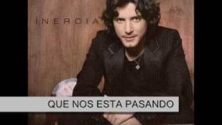 Que nos esta pasando - Manuel Carrasco