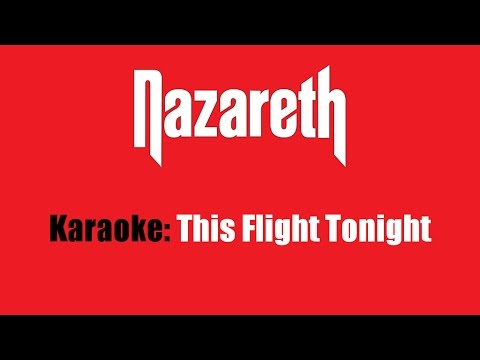 Karaoke: Nazareth / This Flight Tonight