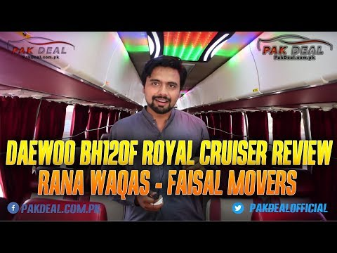 Daewoo BH120F Royal Cruiser Review by Rana Waqas, Faisal Movers Bahawalpur