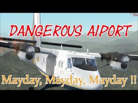 Dangerous Aiport - Lukla - Mayday,Mayday,Mayday !