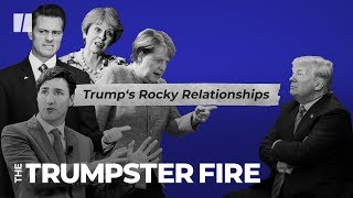 Trump Doesn't Play Well With World Leaders | Trumpster