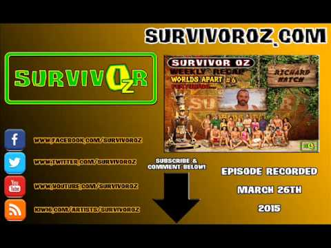 Survivor Oz - Richard Hatch Worlds Apart Episode 6 Recap