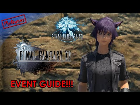 FFXIV x FFXV Collab Event Guide!