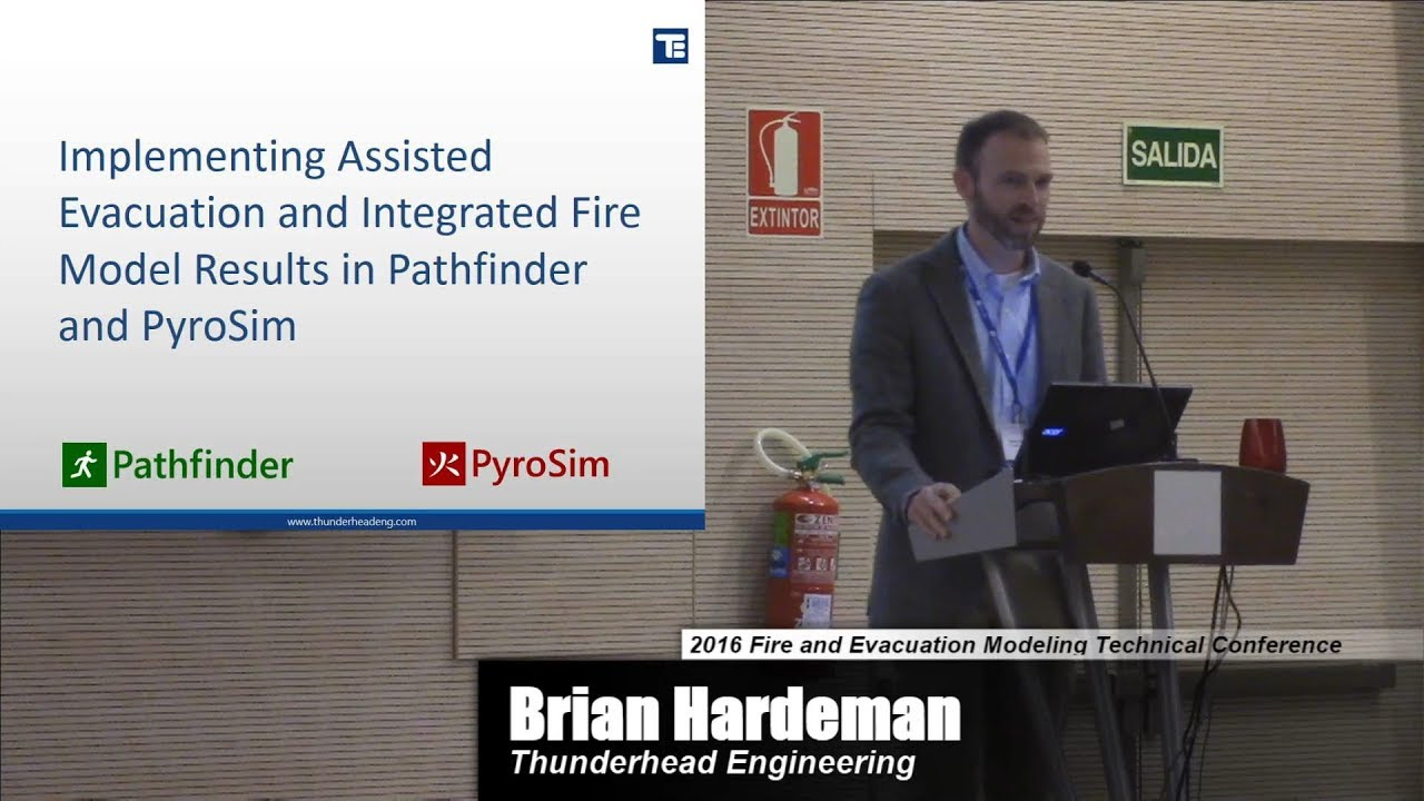 Implementing Assisted Evacuation and Integrated Fire Model Results in  Pathfinder and PyroSIm