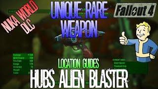 Fallout 4   Hubs Alien Blaster   Unique Rare Weapon   Location Guide   Nuka World DLC