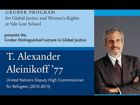 Gruber Distinguished Lecture in Global Justice: Alexander Aleinikoff