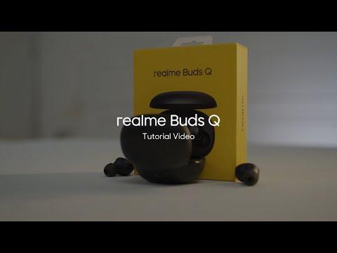 realme Buds Q | Tutorial Video