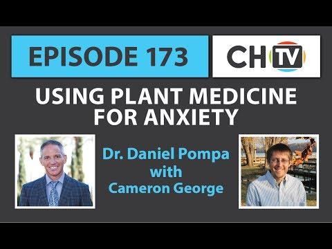 Using Plant Medicine for Anxiety - CHTV 173