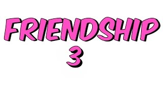 14dkda FRIENDSHIP-3  8.Sınıf