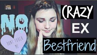 MY CRAZY/ PSYCHOTIC EX-BESTFRIEND | Storytime
