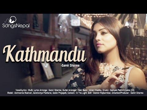 Kathmandu - Multi | Nepali Reggae Pop Song | 2018/2075