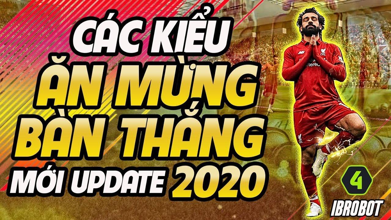 20 CÁCH ĂN MỪNG BÀN THẮNG MỚI NHẤT TRONG FO4 UPDATE THÁNG 1/2020