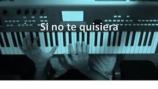 "Como tocar ""Si no te quisiera"" Juan Magan Ft Belinda - Tutorial- Piano - bass - MoroMusicPiano"