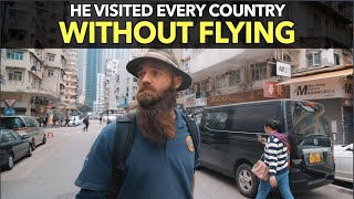 He Visited Every Country Without Flying