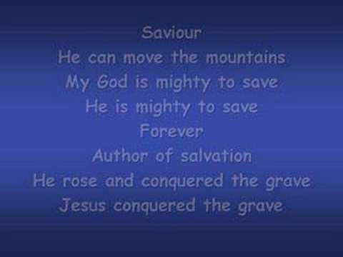 Mighty to Save (worship video w/ lyrics)