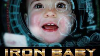 IRON BABY(An Iron Man movie parody starring my baby girl. The costume was created by her uncle STROB. http://www.youtube.com/user/STROBdotNET Making of ..., 2010-05-27T07:53:41.000Z)