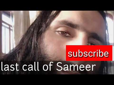 Last call of sameer tiger
