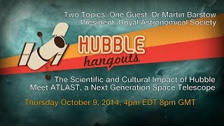 The Scientific and Cultural Impact of Hubble; Meet ATLAST, a Next Generation Space Telescope