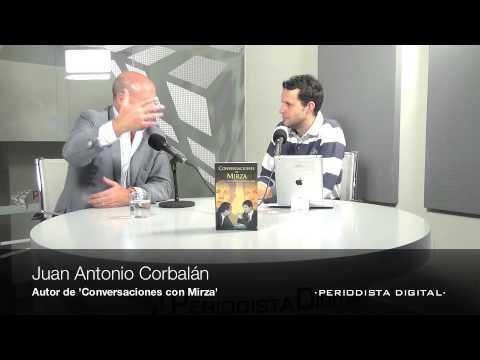 Entrevista a Juan Antonio Corbalán, autor de 'Conversaciones con Mirza'. 15-11-2012