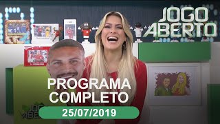 Jogo Aberto - 25/07/2019 - Programa completo
