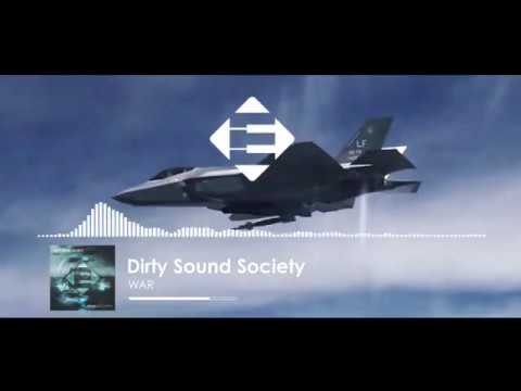 Dirty Sound Society - WAR (Original Mix)