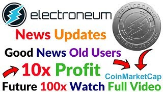 Electroneum Coin News Update 10x Profit Old User 100X Future TokenPay New ICO Short Introduction Hin