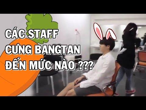 [BTS with STAFF] C谩c Staff c瓢ng Bangtan 膽岷縩 m峄ヽ n脿o ?