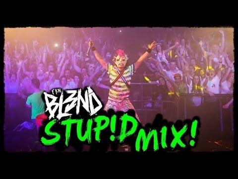 STUP!D MIX - FKN BL3ND