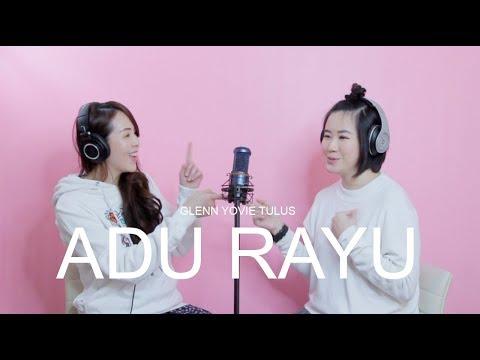 ADU RAYU - YOVIE TULUS GLENN | Cover By STEP2WIN |