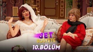 Jet Sosyete 10. Bölüm Full HD Tek Parça