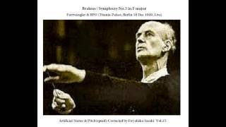 Brahms: Symphony No.3 / Furtwängler & BPO (Berlin 1949) Artificial Stereo & Pitch(speed)-Corrected