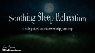 Sleep relaxation talk down with continuing music for help falling asleep