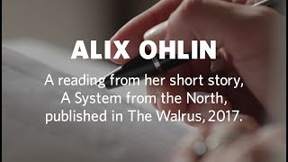 Alix Ohlin - A reading from her short story, A System from the North. thumbnail