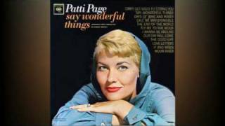 Patti Page - Say Wonderful Things YouTube Videos