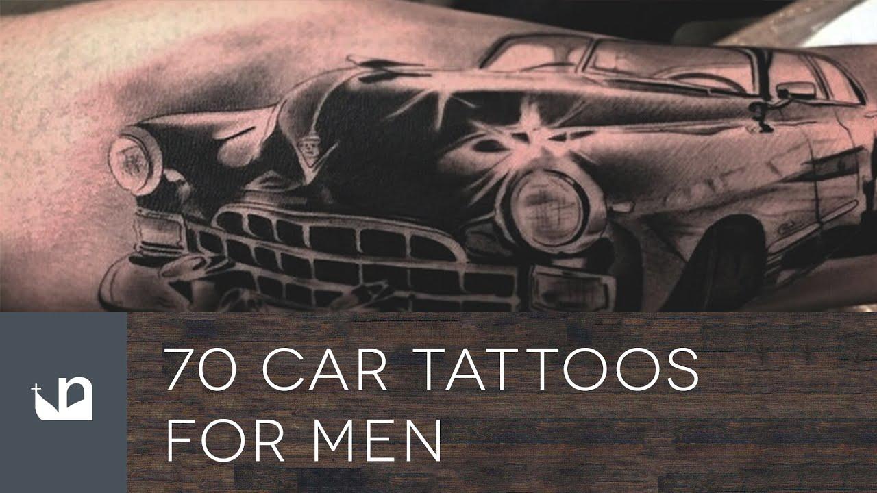 70 Car Tattoos For Men Youtube
