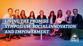 Living the Promise Symposium: Social Innovation and Empowerment