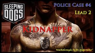 Sleeping Dogs [HD]  -  Police Case 4:  Kidnapper (Lead 2)