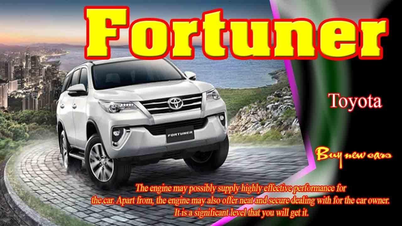 2019 Toyota Fortuner 2019 Toyota Fortuner Philippines 2019