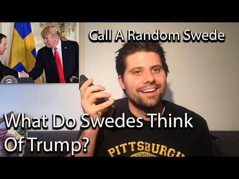 What Do Swedes Think Of Trump?  Ask a Swede.