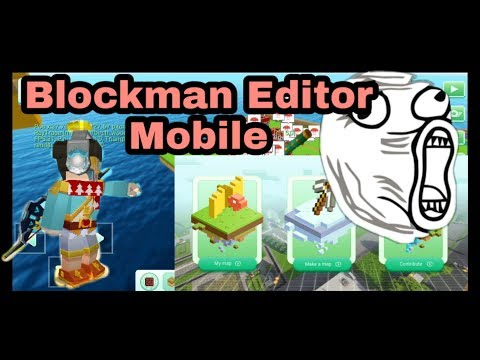 Create Your Games —— Blockman Editor Mobile